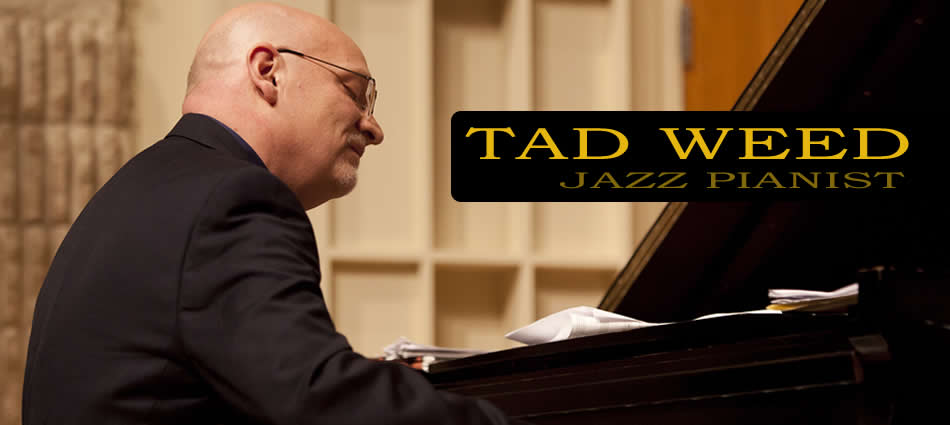 Tad Weed, Jazz Pianist