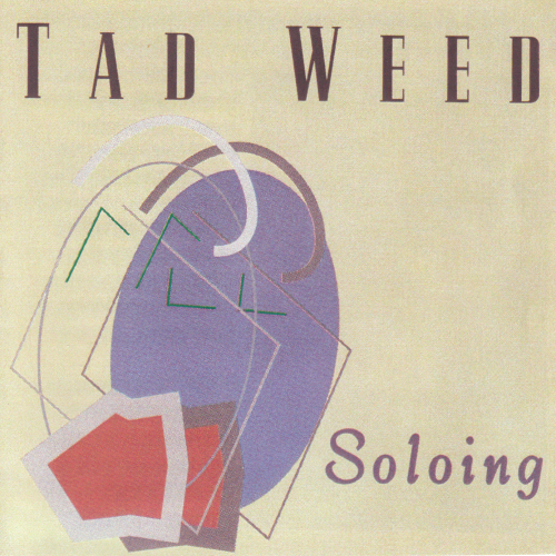 "Tad Weed - ""Soloing"""